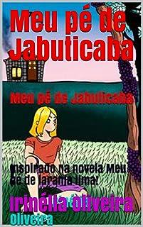Meu pé de Jabuticaba : ! (Portuguese Edition)