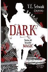 Dark (Magic Vol. 3) (Italian Edition) Format Kindle