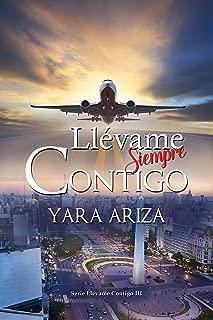 Llévame Siempre Contigo (Llévame Contigo nº 3) (Spanish Edition)