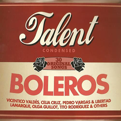 Boleros Talent Condensed