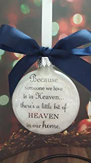 Memorial Gift - Because Someone We Love is in Heaven w/Navy Bow- Christmas Ornament