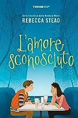 L'amore sconosciuto (Italian Edition) Kindle Edition