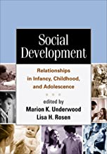 Social Development: Relationships in Infancy, Childhood, and Adolescence