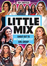 Little Mix: 100% Unofficial – Shout Out to Britain's Greatest Girl Group