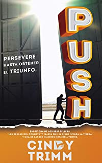 PUSH: Persevere Hasta Obtener El Triunfo/ Persevere Until Suceess Happens (Spanish Edition)