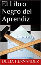 El Libro Negro del Aprendiz (Spanish Edition)