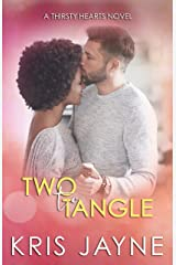 Two to Tangle (Thirsty Hearts Book 6) Kindle Edition