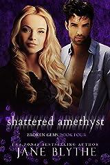 Shattered Amethyst (Broken Gems Book 4) Kindle Edition