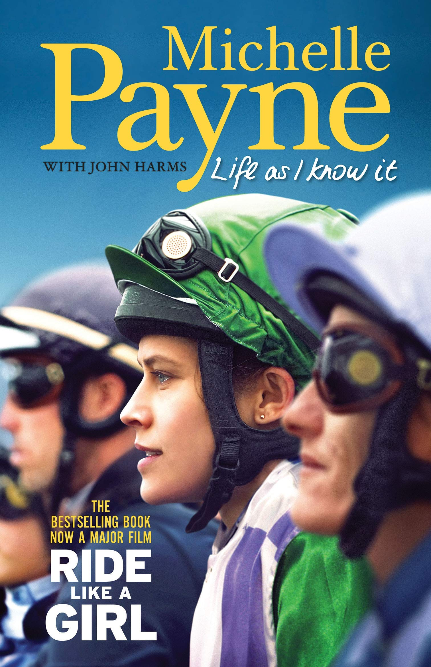 Download Life As I Know It: Now A Major Film 'Ride Like A Girl' (English Edition) 