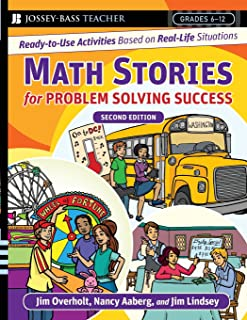 Math Stories For Problem Solving Success: Ready-to-Use Activities Based on Real-Life Situations, Grades 6-12, 2nd Edition