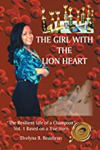 The Girl with the Lion Heart: