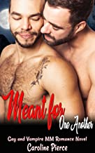 Meant for One Another: Gay and Vampire MM Romance Novel