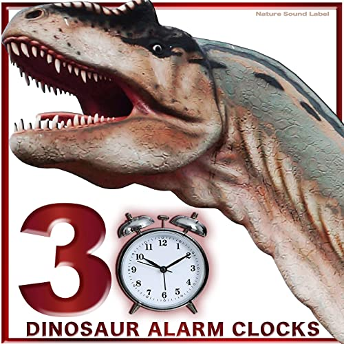 Dinosaur 30 Alarm Clocks by Nature Sound Label on Amazon ...