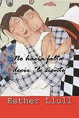 """No hacía falta decir """"lo siento"""" (El lado romántico nº 4) Versión Kindle"""