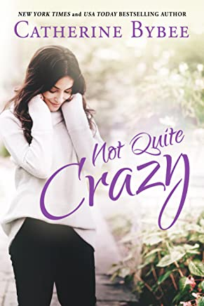 Not Quite Crazy (English Edition)