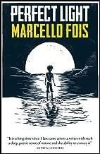 Perfect Light (Sardinian Trilogy 3)