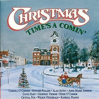 Christmas Time's a Comin' (feat. Doug Dillard, Josh Graves, Jim & Jesse MC Reynolds, the Lewis Family, Wayne Lewis, Jimmy Martin, Ralph Stanley, Buddy Spicher, Chubby Wise, Mac Wiseman & Randall Franks)