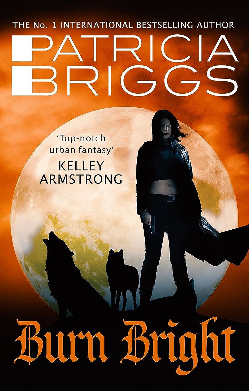 仕方質量セラーBurn Bright: An Alpha and Omega Novel: Book 5 (English Edition)
