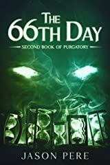 The 66th Day: Second Book of Purgatory Kindle Edition