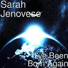 I've Been Born Again