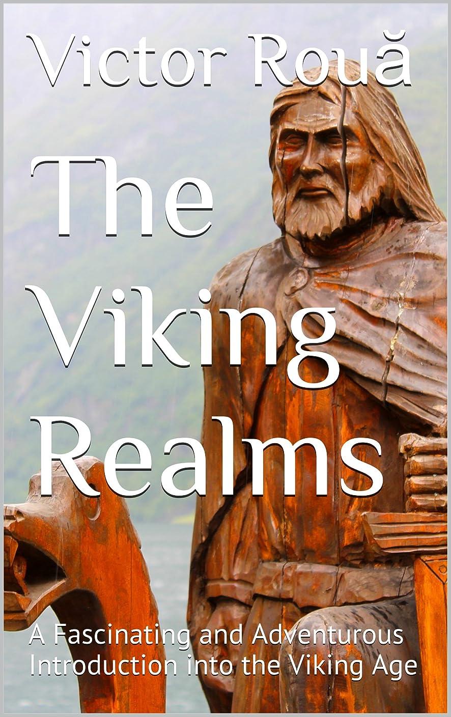 容器バーゲン病気The Viking Realms: A Fascinating and Adventurous Introduction into the Viking Age (English Edition)