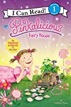 Pinkalicious: Fairy House (I Can Read Level 1)