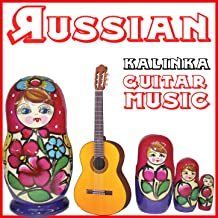 Russian Guitar Music. Kalinka - Ep