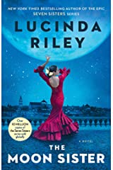 The Moon Sister: A Novel (The Seven Sisters Book 5) Kindle Edition