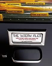 the intern files