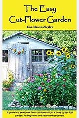 The Easy Cut-Flower Garden Paperback