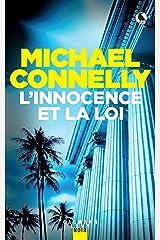L'innocence et la loi : GF (Mickey Haller t. 6) Format Kindle
