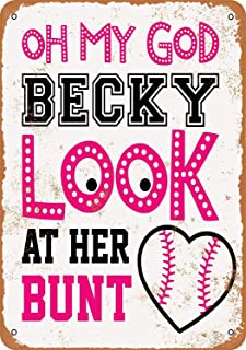 Mariner Oh My God Becky Look at Her Bunt Baseball Softball Aluminum Funny Aluminum Funny Art Decor Movie Poster Vintage Tin Sign Dorm Game Room 12 X 8 in