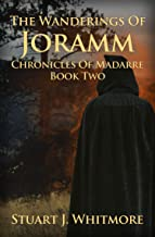 The Wanderings of Joramm (Chronicles of Madarre Book 2) (English Edition)