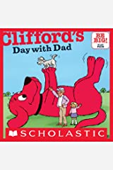 Clifford's Day with Dad (Classic Storybook) Kindle Edition