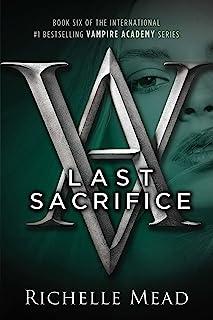 Last Sacrifice (Vampire Academy)