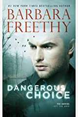 Dangerous Choice (Off the Grid: FBI Series Book 5) Kindle Edition