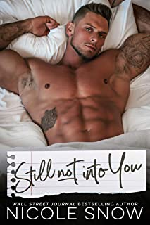 Still Not Into You: An Enemies to Lovers Romance (Enguard Protectors Book 2)