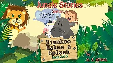Himakoo Makes A Splash (Jungle Stories - Series 1)