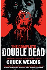 The Complete Double Dead: Collects Double Dead and Double Dead: Bad Blood Kindle Edition