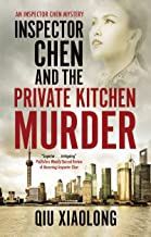 Inspector Chen and the Private Kitchen Murder (An Inspector Chen mystery Book 12) (English Edition)
