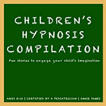 Children's Hypnosis Collection: Hypnosis Help for Kids