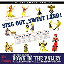 Sing Out Sweet Land / Down In The Valley Original Broadway Cast