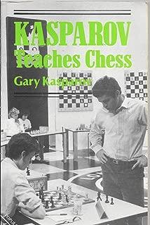 Kasparov teaches chess (A Batsford chess book)