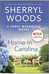 Home in Carolina (A Sweet Magnolias Novel Book 5) Kindle Edition