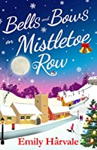 Bells and Bows on Mistletoe Row (English Edition)
