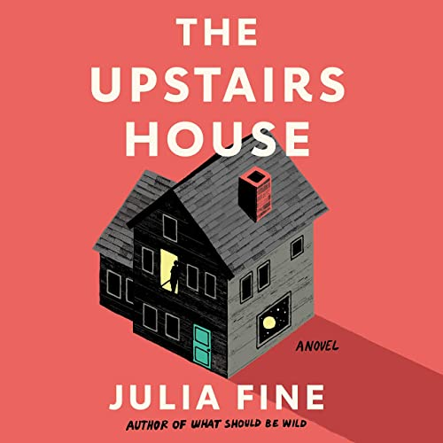 Books By Julia Fine Courtney Patterson Harperaudio_the Upstairs ...