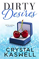 Dirty Desires Kindle Edition