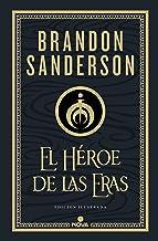 El Héroe de las Eras (Nacidos de la Bruma-Mistborn [edición ilustrada] 3) (Spanish Edition)
