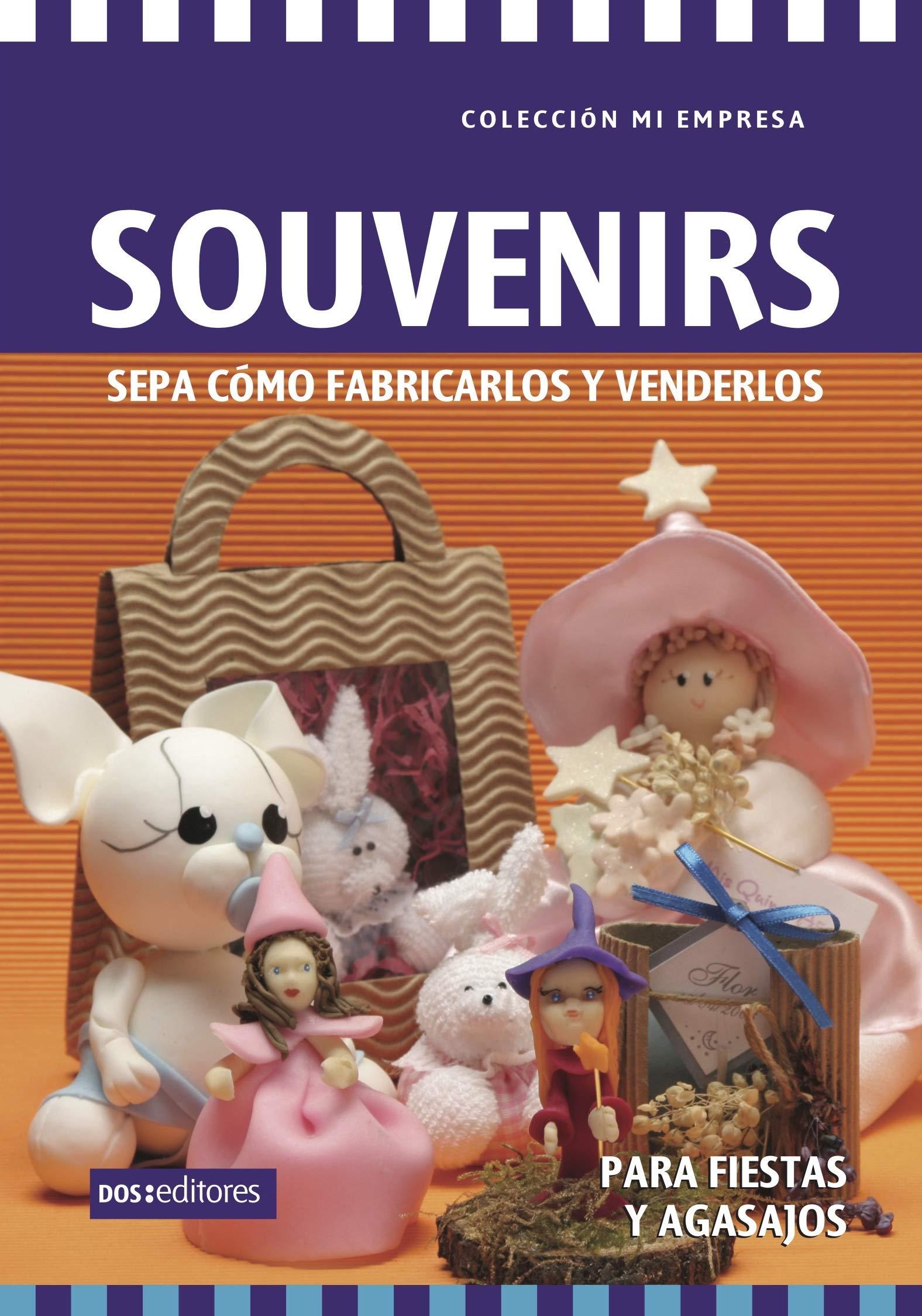 SOUVENIRS: sepa cómo fabricarlos y venderlos (Spanish Edition)