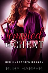 Tempted to Cheat : Hotwife First Time Seduction (Her Husband's Boss Book 1) Kindle Edition